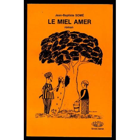 Roman Le Miel Amer